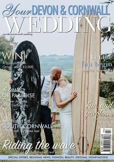 Your Devon and Cornwall Wedding magazine, Issue 24