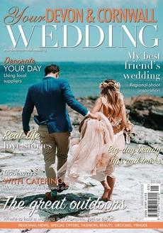Your Devon and Cornwall Wedding magazine, Issue 25