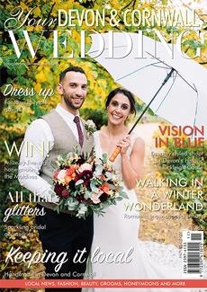 Your Devon and Cornwall Wedding magazine, Issue 28
