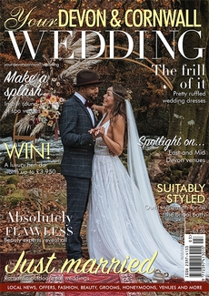 Issue 30 of Your Devon and Cornwall Wedding magazine