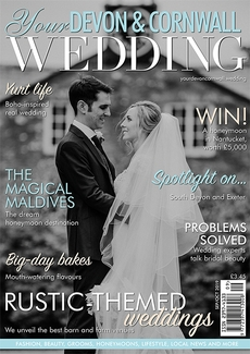 Issue 21 of Your Devon and Cornwall Wedding magazine